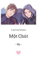 [NCT - JaeYong][Shortfic] Một Chút by 1DuyHy1