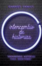 Intercambio de historias. by CarrotFamily