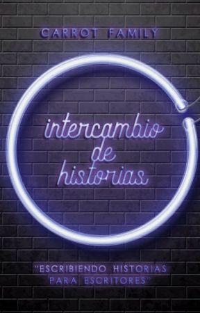 Intercambio de historias by CarrotFamily