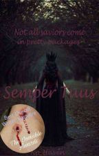 Semper Tuus (Book 1) {Completed} by No_Haven