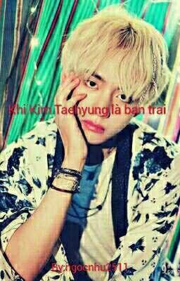 Khi Taehyung Là Bạn Trai Bạn❤❤❤❤