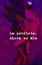 La Perdiste,Ahora Es Mia by Janethekiller5555