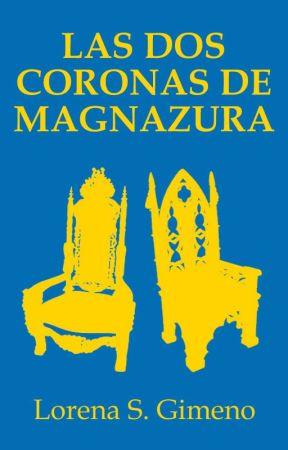 Las Dos Coronas de Magnazura by LorenaSGimeno