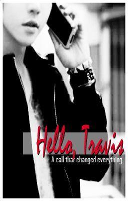 Hello, Travis (Editing)