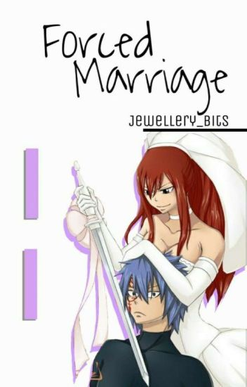 Forced Marriage Version 2 (Jerza)