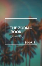 The Zodiac Book 2 by girlyyteen