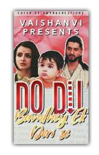 Do Dil bandhe Ek Dori Se by ObsessedWithMyself