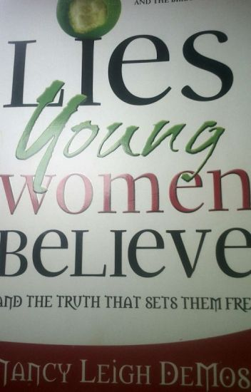 lies young women believe and the truth that sets them free