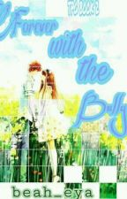 Forever with the Bully (book 2) Completed by beah_eya
