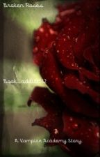 Broken Roses by Book_addict512