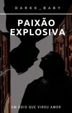 Paixão Explosiva ( Professor & Aluna ) by darkk_baby