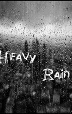 Heavy rain {Rain down on Utopia 2} by Bonjunc