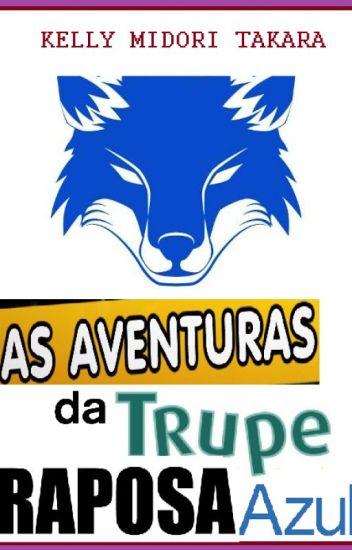 As aventuras da trupe Raposa Azul