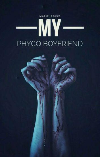My Psycho Boyfriend [Short Story]