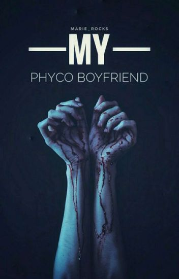My Psycho Boyfriend
