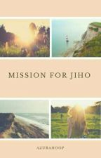 Mission for Jiho by Kleearaa