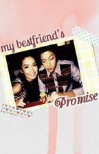 My Bestfriend's Promise by nhikawrites