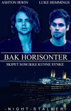 Bak horisonter |✔ by -Night-Stalker-