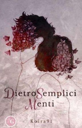 Dietro Semplici Menti by Koira91