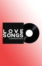 Love Songs by losangelesque