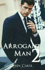 ARROGANT MAN 2  by queen_carol
