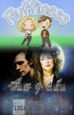 Fluffiness and Angst in Time and Space by wholockedpsycho7