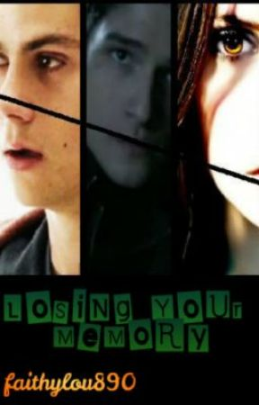 Losing Your Memory (TW FanFic) - Chapter 1 - Wattpad