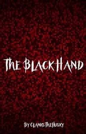The Black Hand by ClanksTheHusky