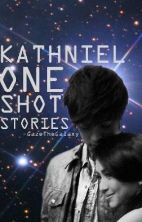 KathNiel One-Shot Stories by GazeTheGalaxy