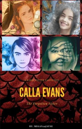 Calla Evans (Harry Potter Fanfic) by Megan29Jayne
