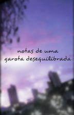 notas de uma garota desequilibrada by mxxnjisoo
