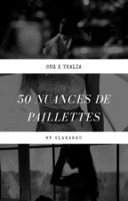 50 nuances de paillettes  by clarabruel