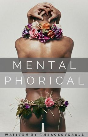 Mentalphorical [Short Poetry] by theACEoverall