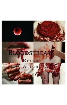 Bloodstream by ErizaAlica7
