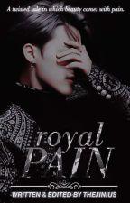 Royal Pain || Jimin x reader || by TheJINius
