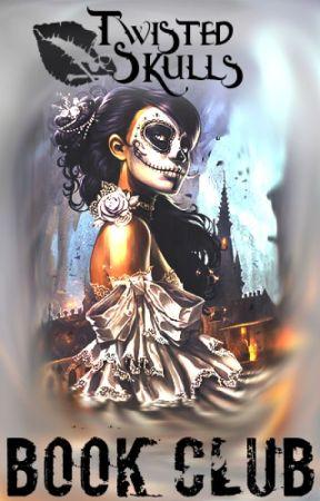 Twisted Skulls Book Club by Twisted_Skulls
