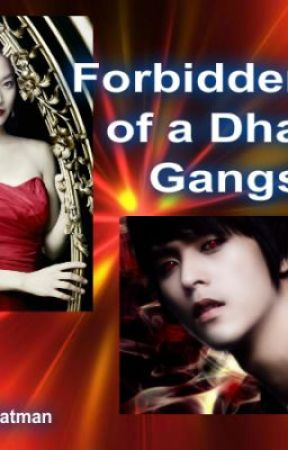 FORBIDDEN LOVE OF A DHAMPIR GANGSTER by BatgirllovesBatman