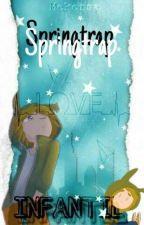 ||-INFANTIL-||Springtrap x Tu|| FNAFHS by Mekersa