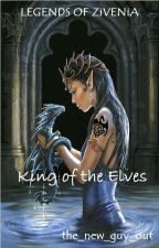 King of The Elves (Dragon Riders Chronicles) by the_new_guy_out