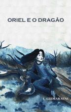 Oriel e o Dragão by LGuimaraens