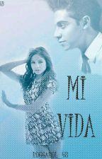 Mi vida  by Ruggarol_48