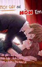 Một giây để hôn em[TRUYỆN TRANH] by Trmngc4040