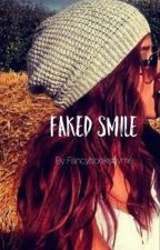 Faked Smile  by fancybooksbyme