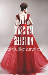 The Classical Selection | Roleplay | Discontinued  by DehFluffleNarwhal