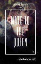 SOSPESA! Mate to the queen [TRADUZIONE] by psicho666