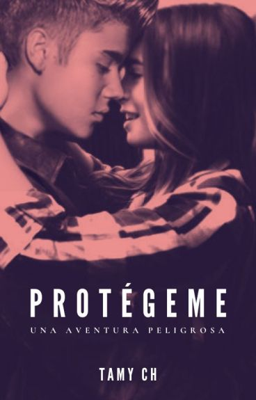 PROTEGEME [Hot] (Justin Bieber y tu) - TERMINADA