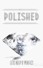 Polished [a 39 Clues fanfic] by lets_keep_it_perfect