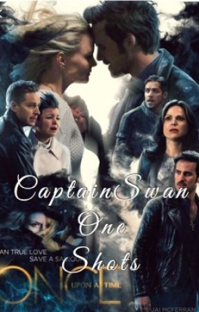 CaptainSwan One Shots by CaptainSwan1105