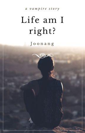Life am I right? by Joonang