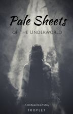 Pale Sheets of the Underworld (GirlxGirl, Lesbian) ✓ by Troplet